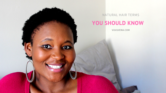 10 NATURAL HAIR TERMS YOU SHOULD KNOW